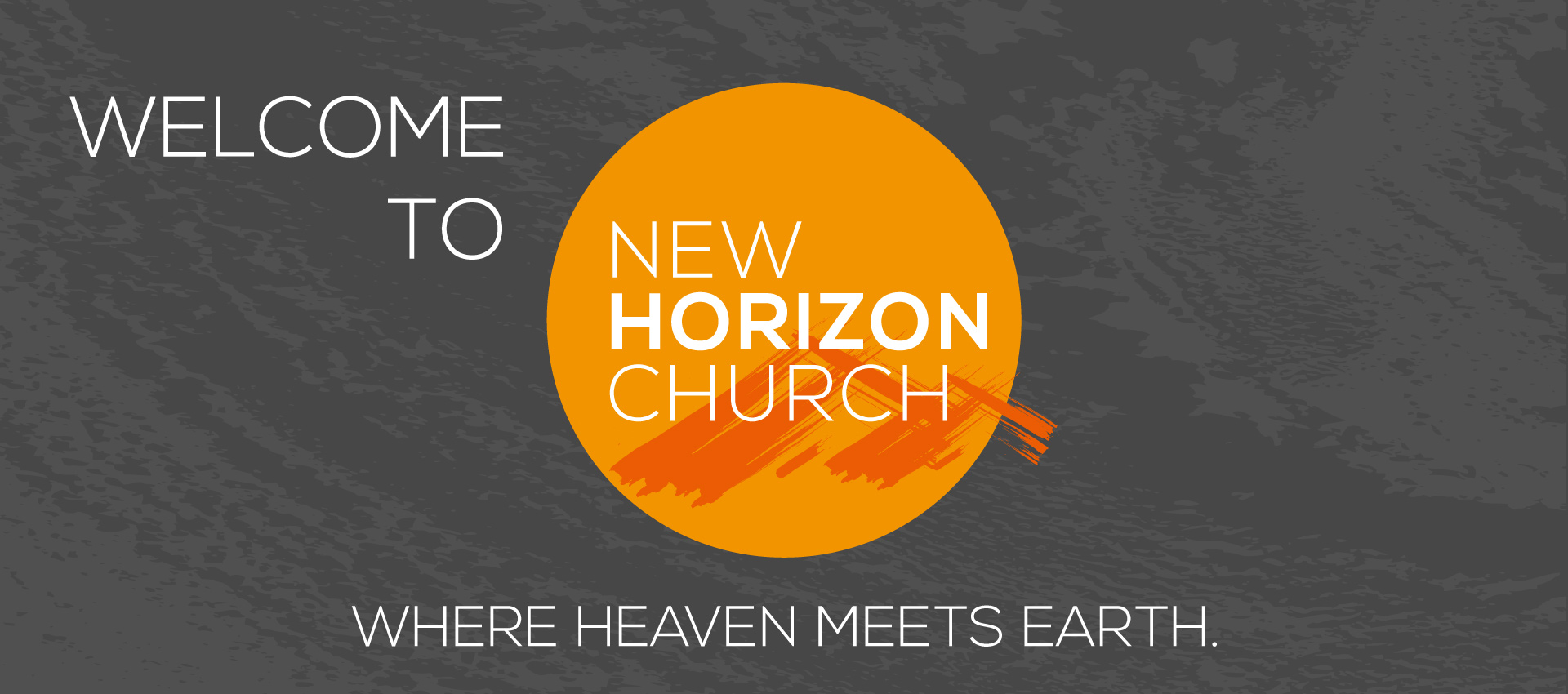Welcome to New Horizon Church!
