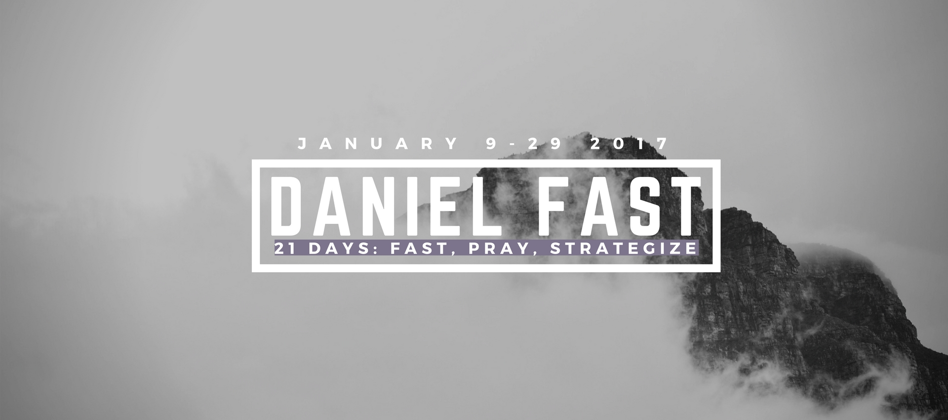 Daniel Fast is coming!