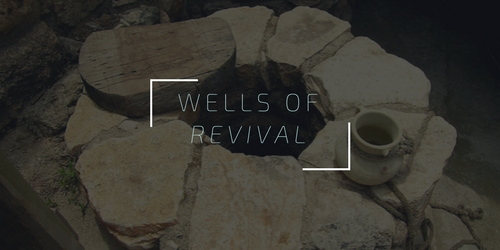 Wells of Revival